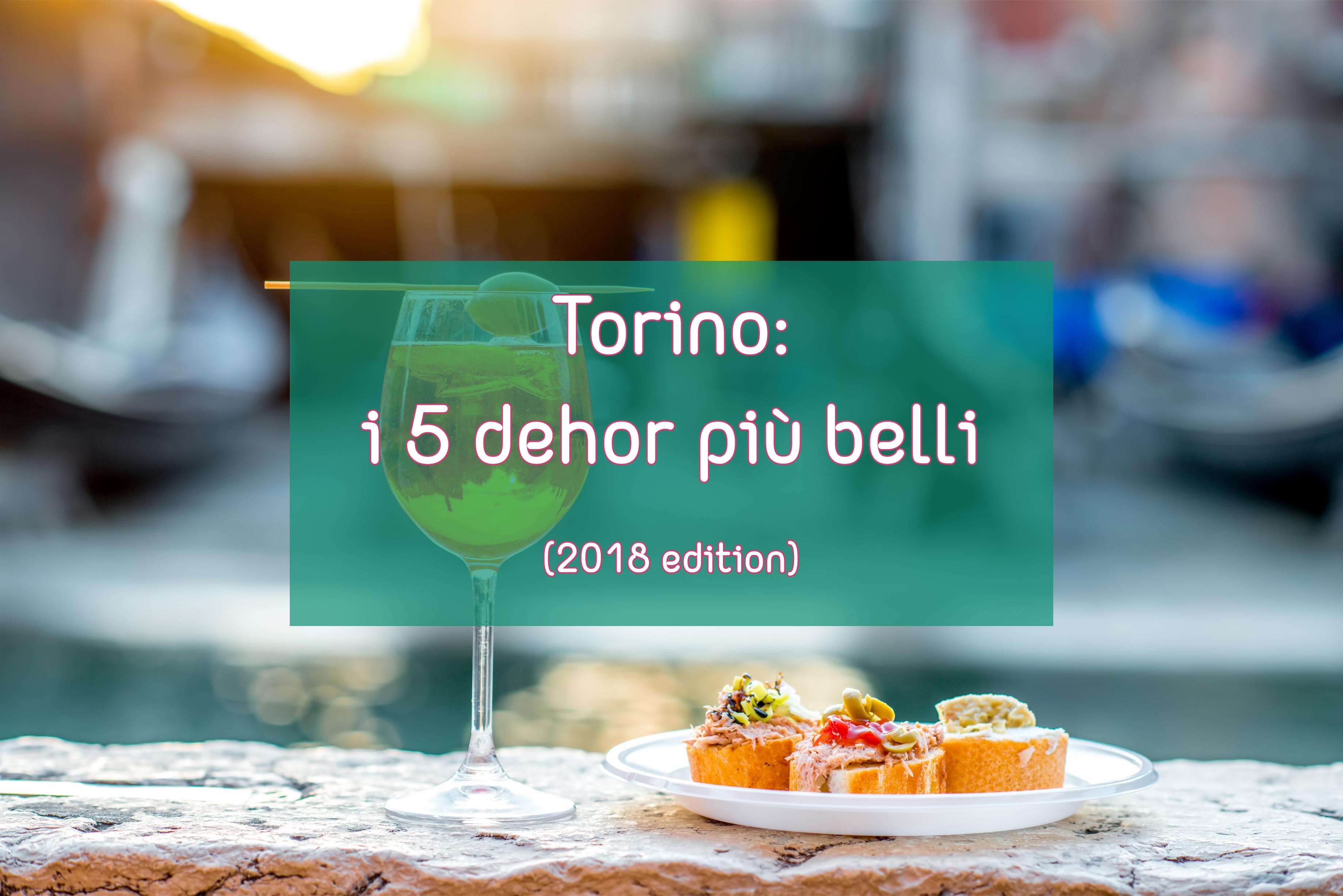 Torino: i 5 dehor più belli (2018 edition)