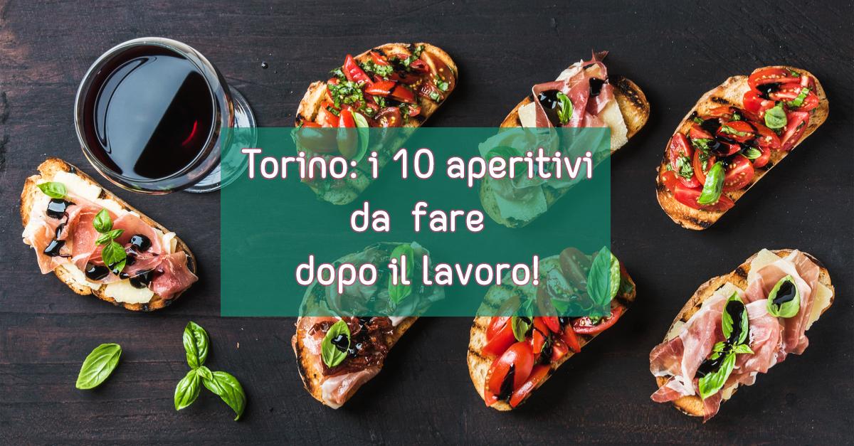 10 aperitivi torino