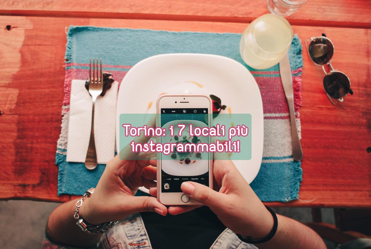 i 7 lolali pìù instagrammabili di torino