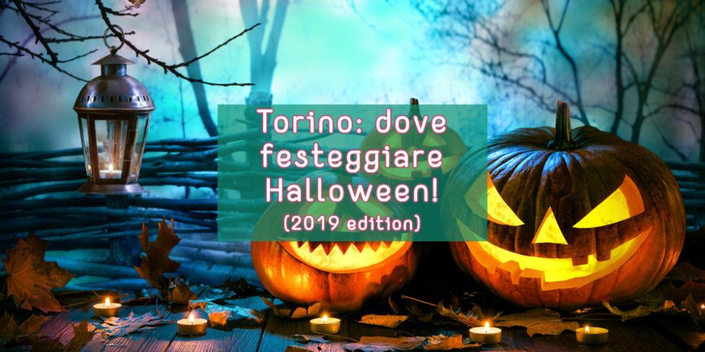 torino dove festteggiare halloween 2019