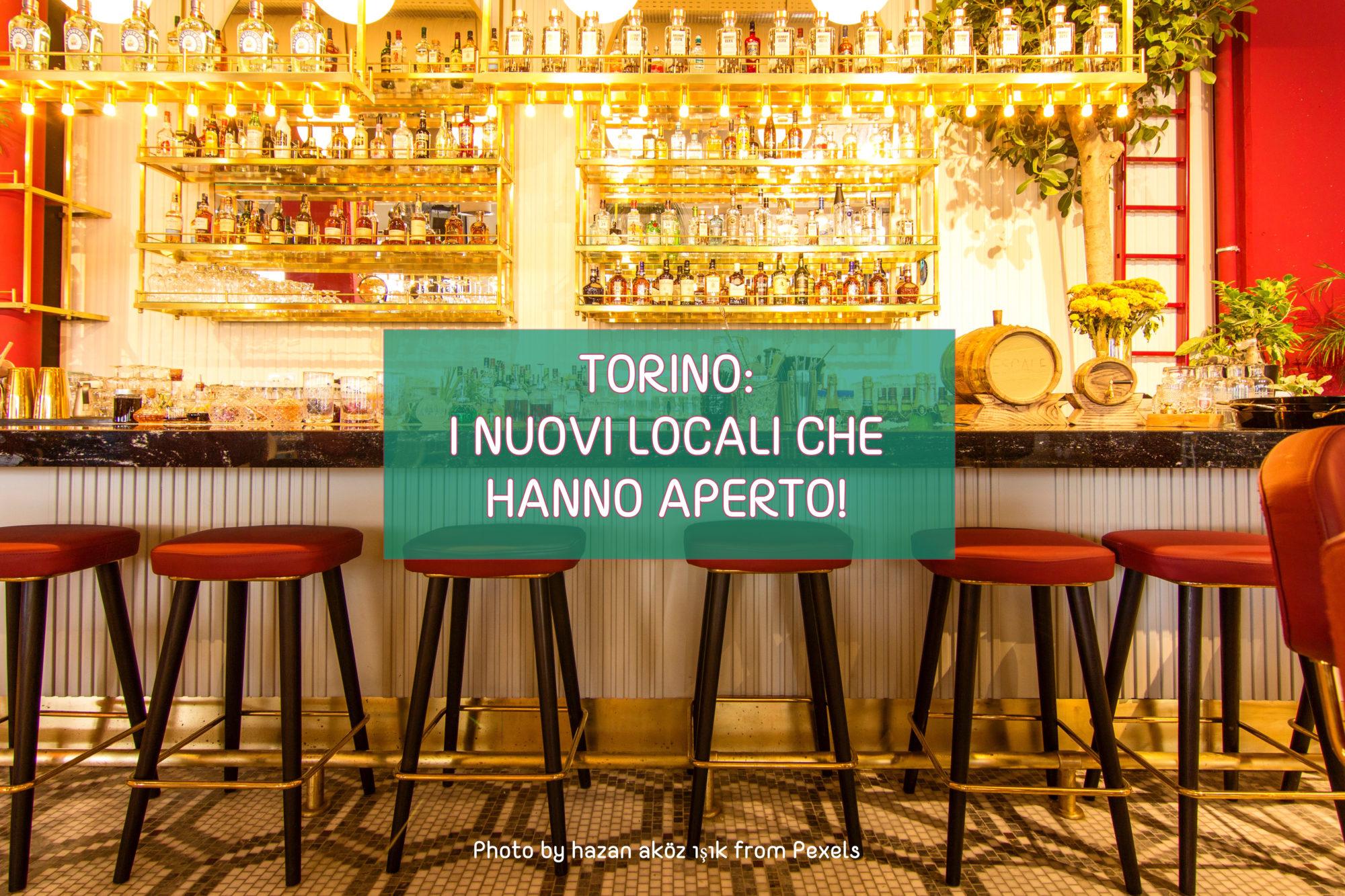 Torino: le nuove aperture!